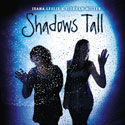 Shadows Tall